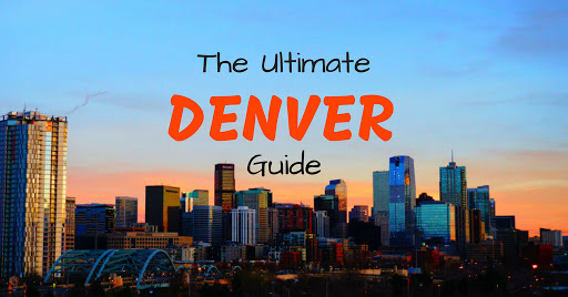Your Ultimate Travel Guide to Denver
